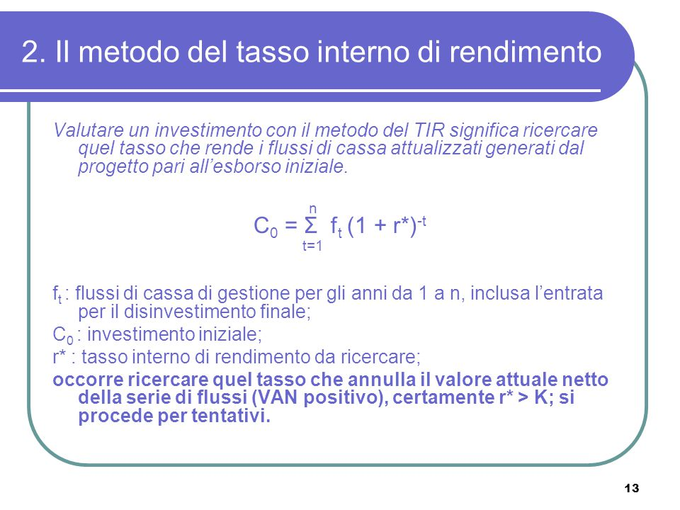 2. Il metodo del tasso interno di rendimento