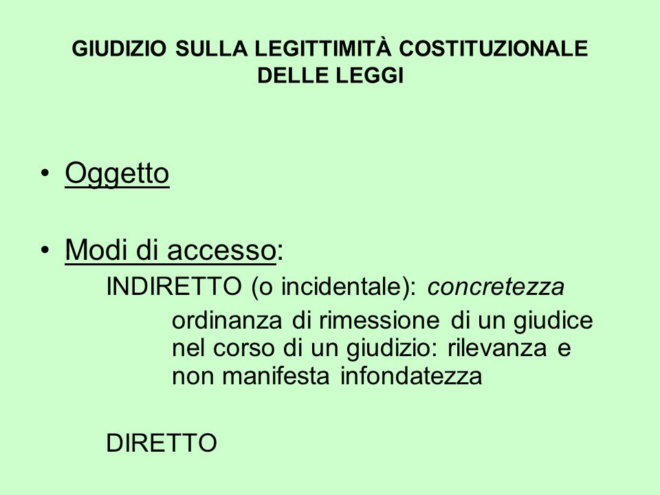 GIUDIZIO SULLA LEGITTIMITÀ COSTITUZIONALE DELLE LEGGI