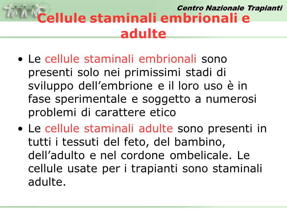 Cellule staminali embrionali e adulte