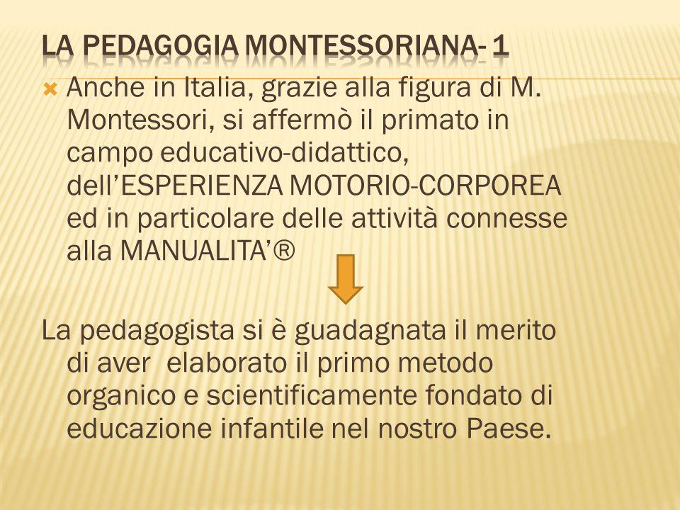 LA PEDAGOGIA MONTESSORIANA- 1