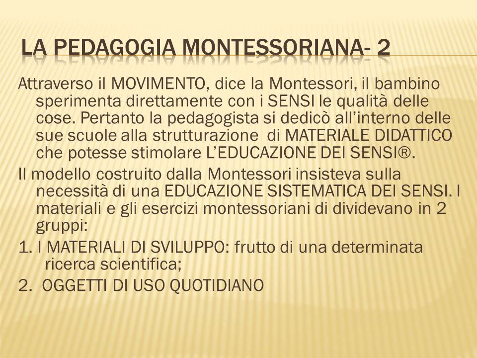 LA PEDAGOGIA MONTESSORIANA- 2