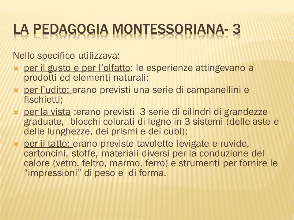 LA PEDAGOGIA MONTESSORIANA- 3