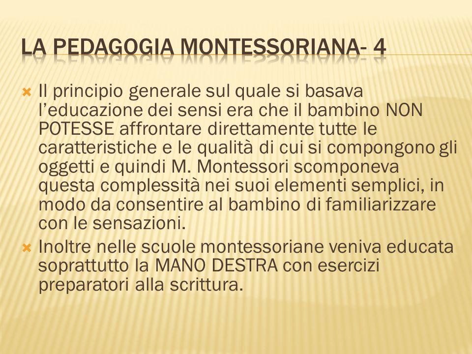 LA PEDAGOGIA MONTESSORIANA- 4