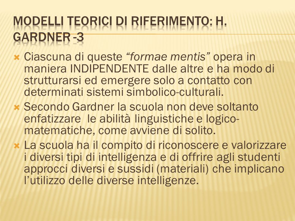 Modelli teorici di riferimento: H. Gardner -3