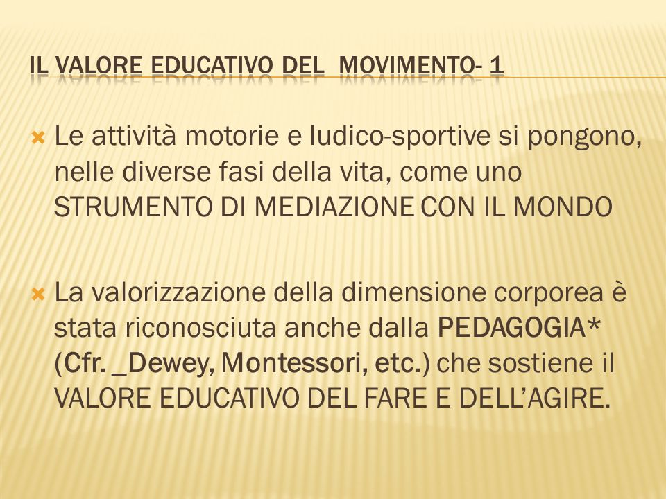 Il valore educativo del movimento- 1