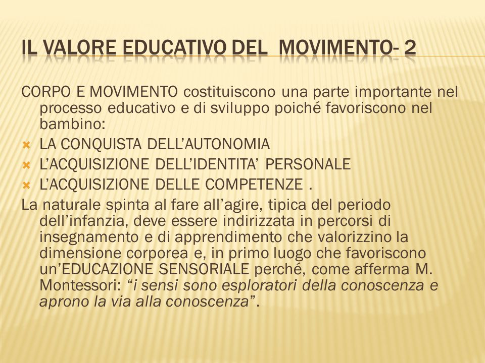 Il valore educativo del movimento- 2