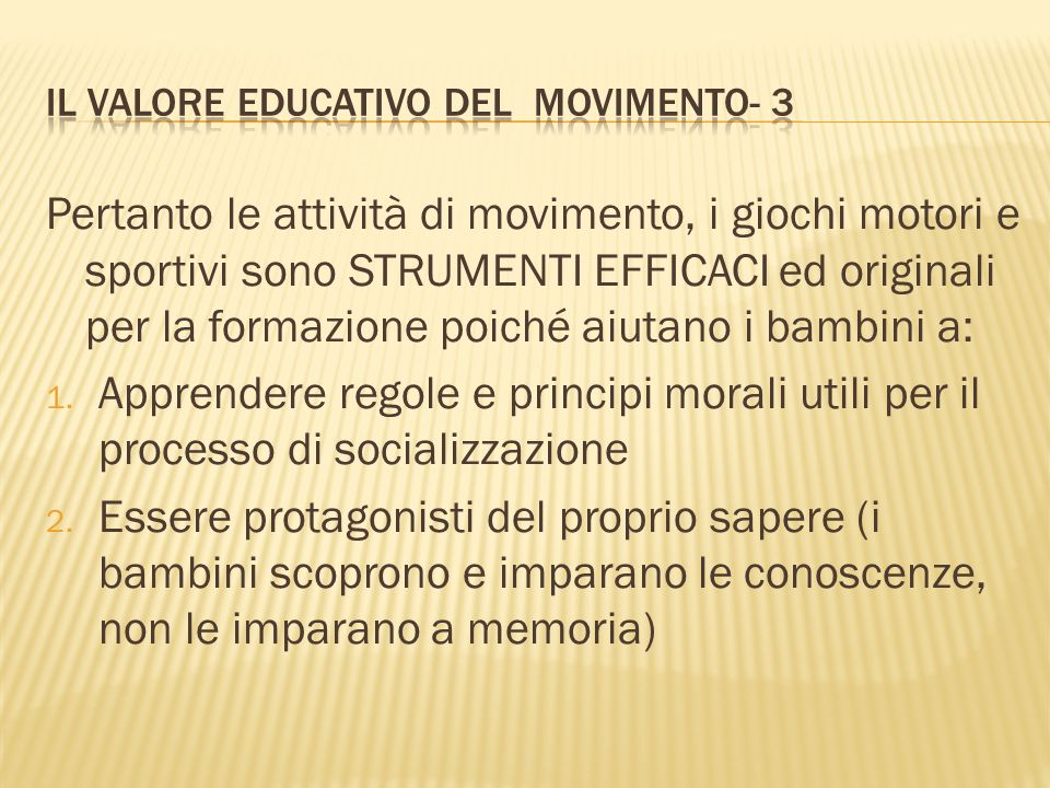 Il valore educativo del movimento- 3