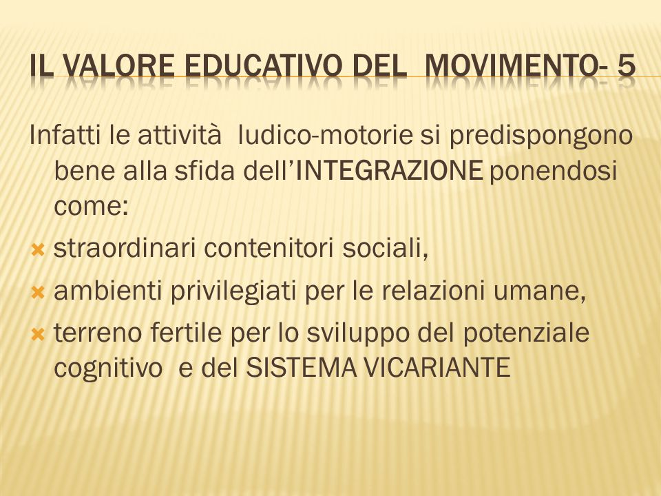 Il valore educativo del movimento- 5
