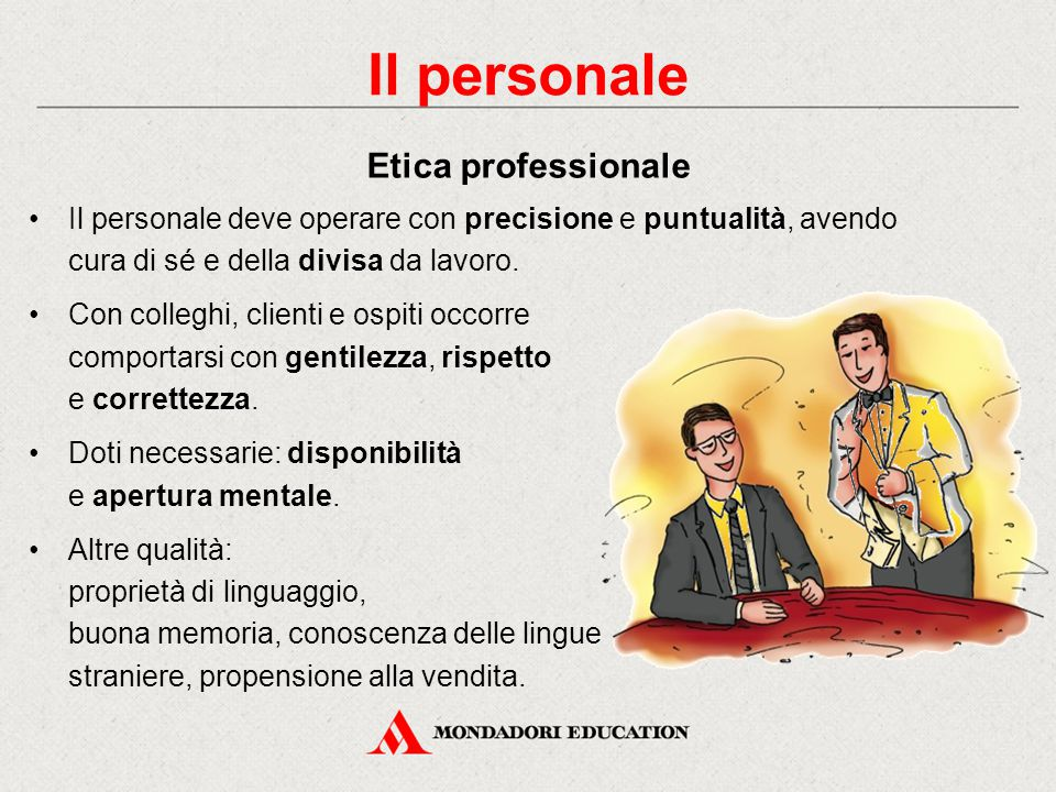 Il personale Etica professionale
