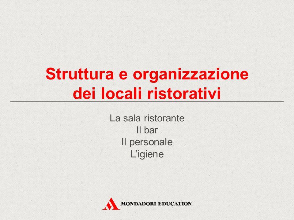 Struttura e organizzazione dei locali ristorativi