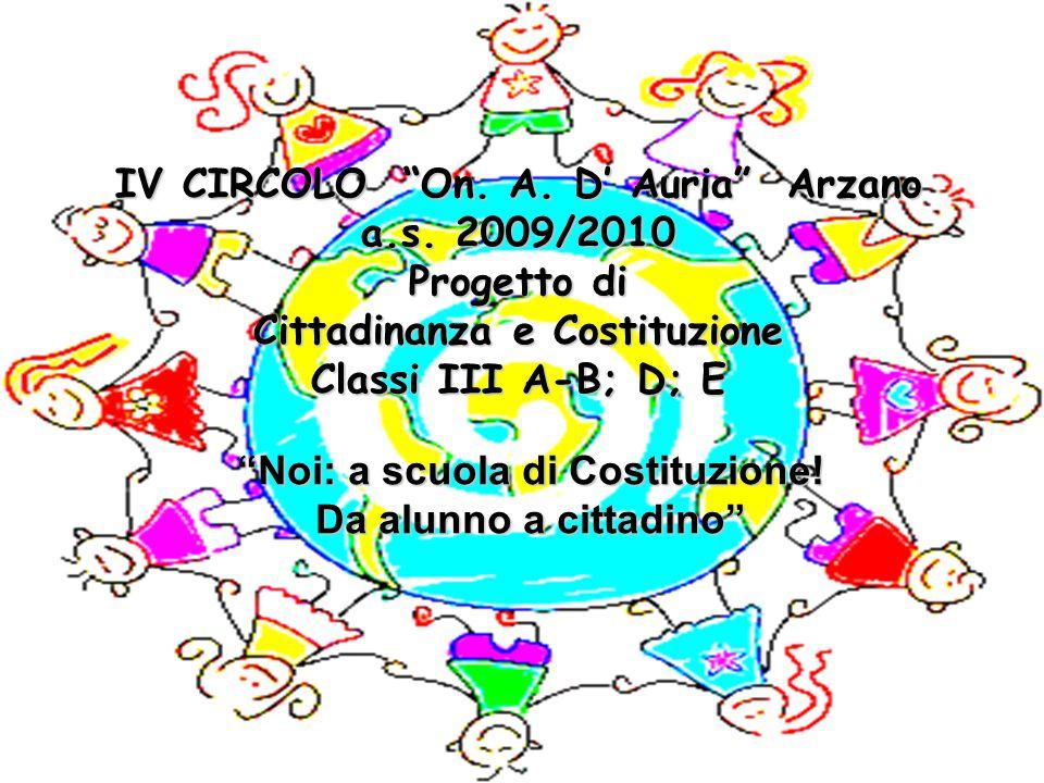 IV CIRCOLO On. A. D' Auria Arzano a.s. 2009/2010 Progetto di