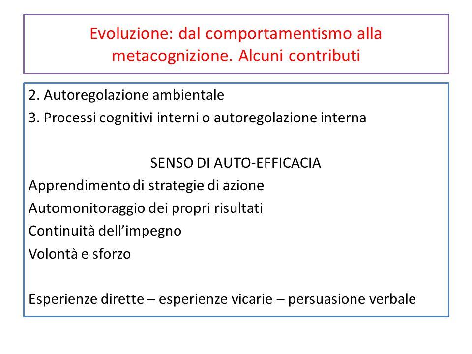 Evoluzione: dal comportamentismo alla metacognizione. Alcuni contributi