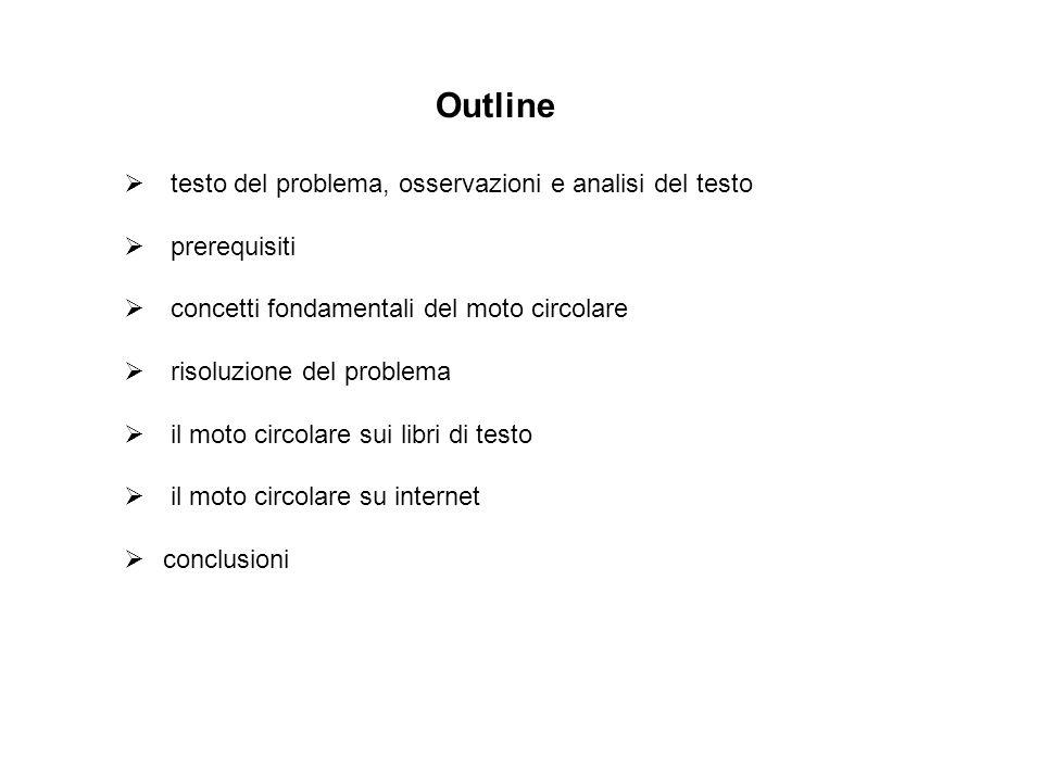 Outline testo del problema, osservazioni e analisi del testo