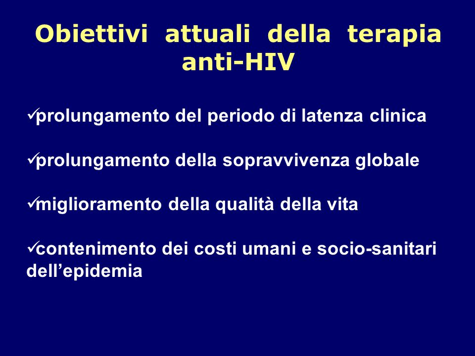 Obiettivi attuali della terapia anti-HIV
