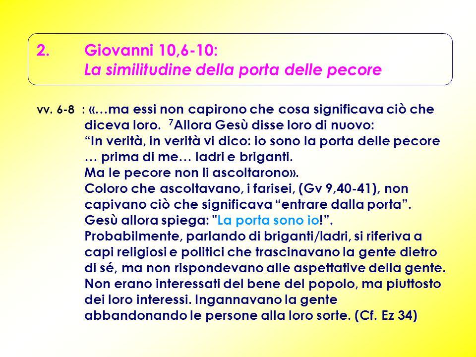 2. Giovanni 10,6-10: La similitudine della porta delle pecore