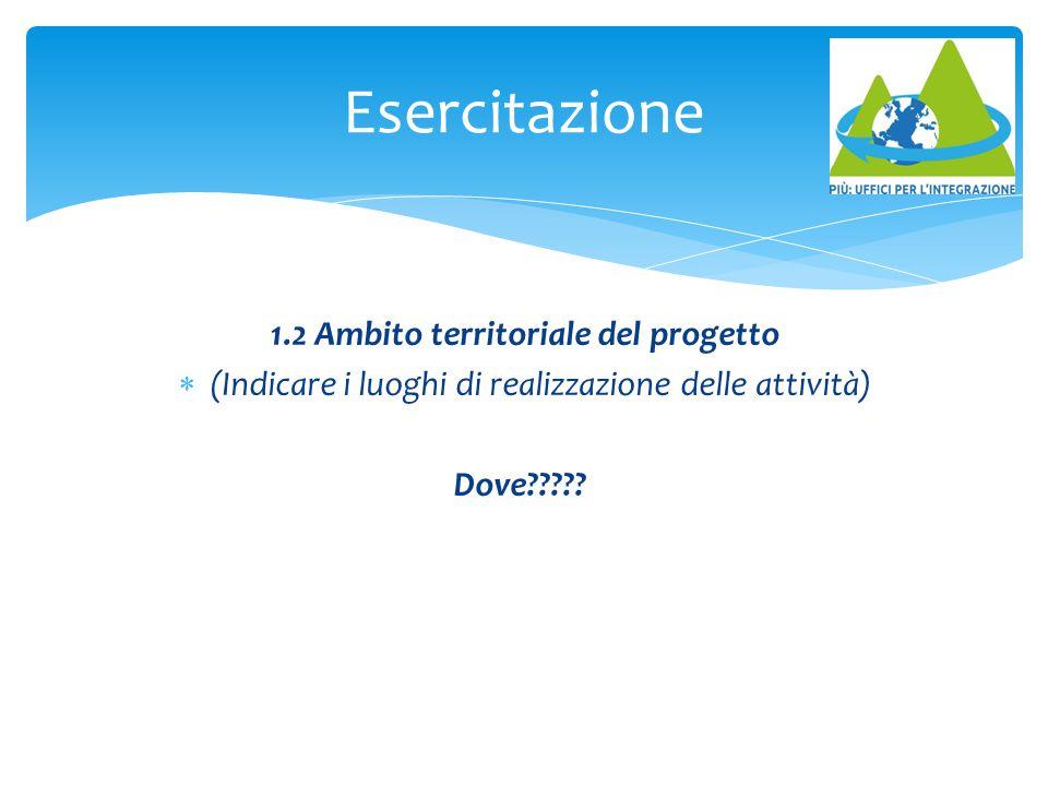 Esercitazione 1.2 Ambito territoriale del progetto