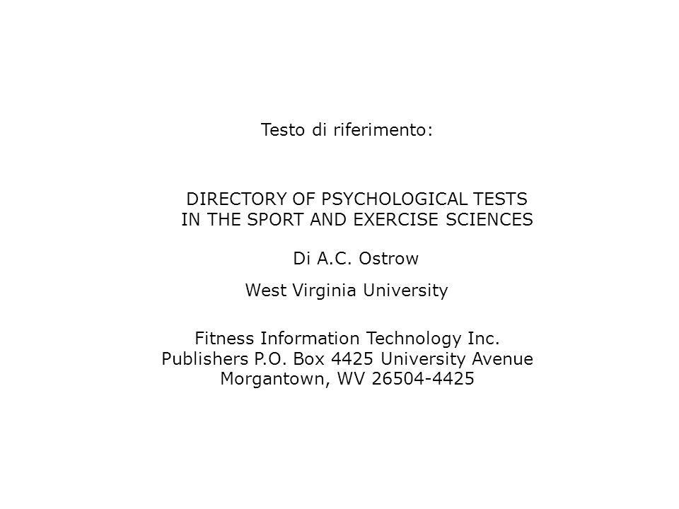 DIRECTORY OF PSYCHOLOGICAL TESTS IN THE SPORT AND EXERCISE SCIENCES