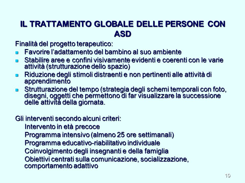 IL TRATTAMENTO GLOBALE DELLE PERSONE CON ASD