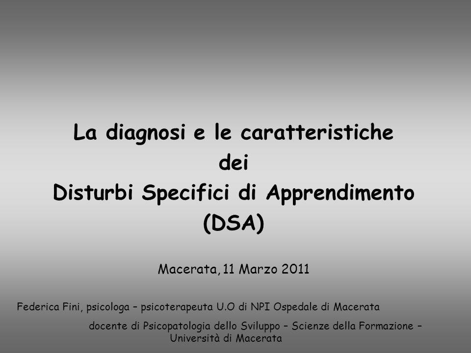La diagnosi e le caratteristiche Disturbi Specifici di Apprendimento