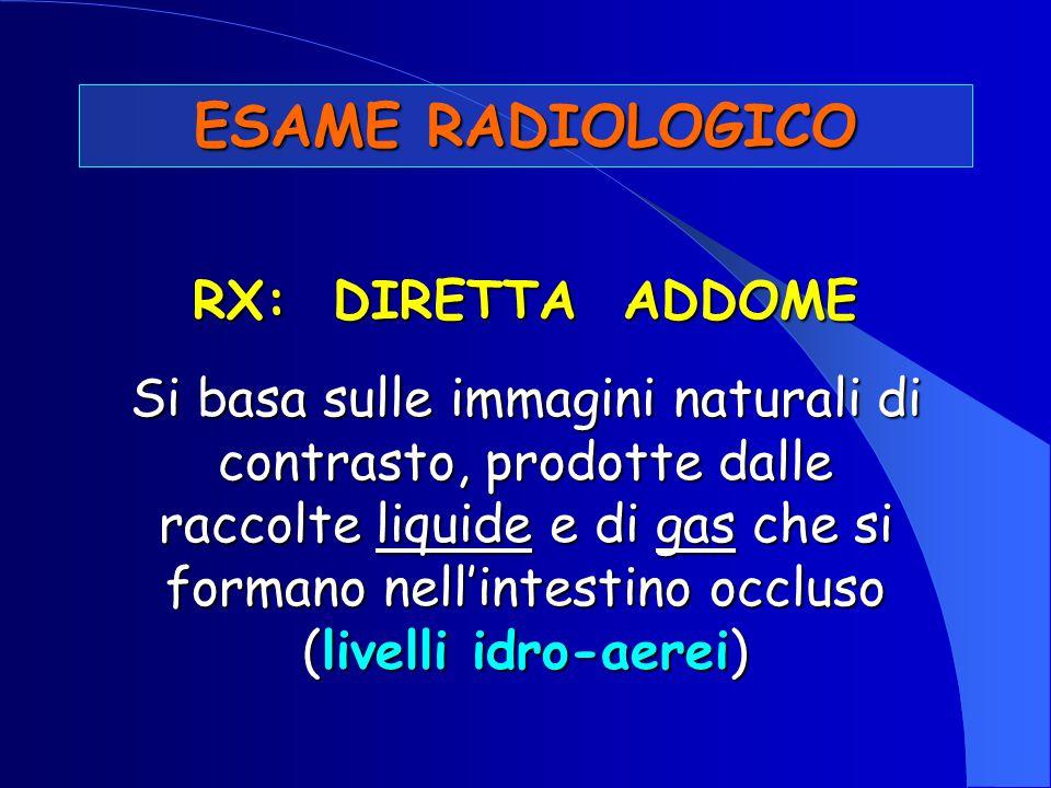 ESAME RADIOLOGICO RX: DIRETTA ADDOME