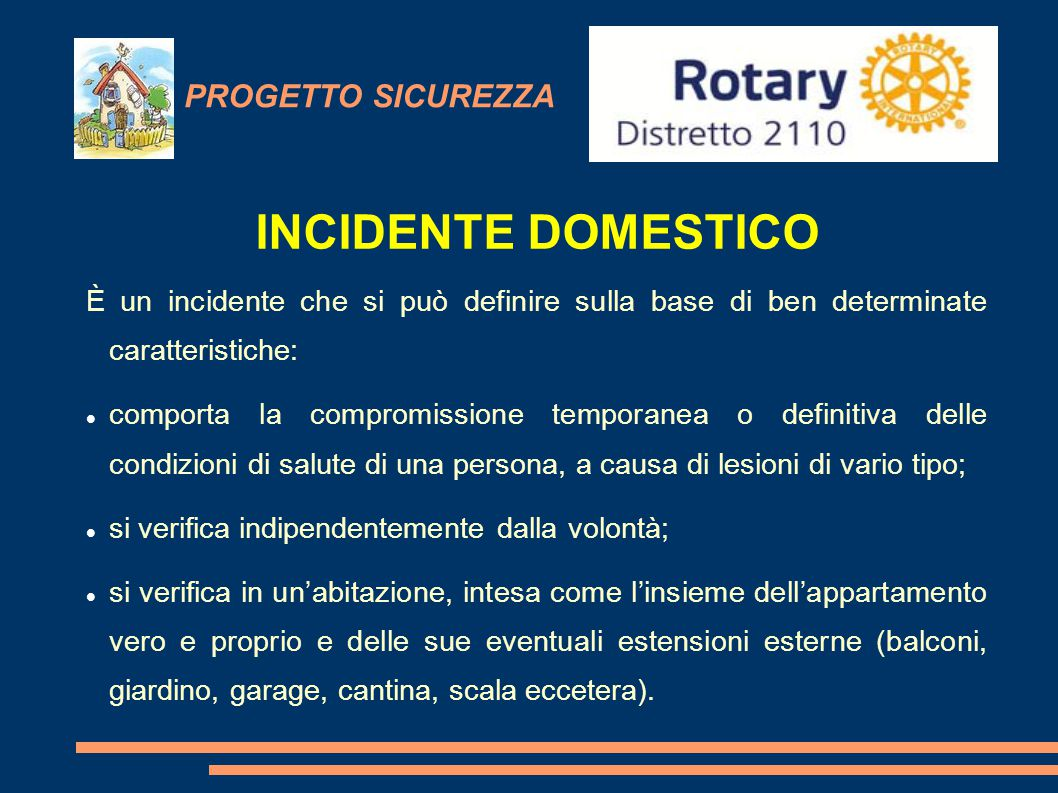 INCIDENTE DOMESTICO PROGETTO SICUREZZA