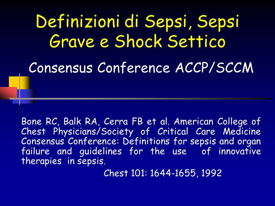Definizioni di Sepsi, Sepsi Grave e Shock Settico