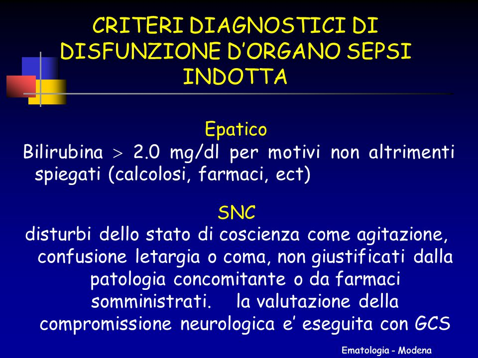 CRITERI DIAGNOSTICI DI DISFUNZIONE D'ORGANO SEPSI INDOTTA