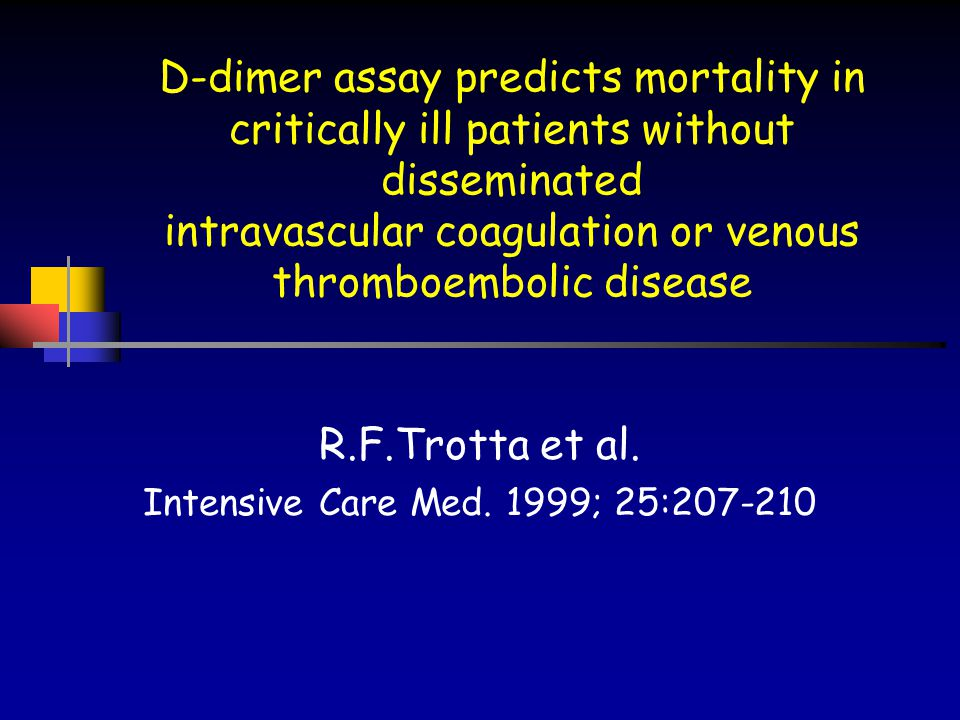 R.F.Trotta et al. Intensive Care Med. 1999; 25:207-210
