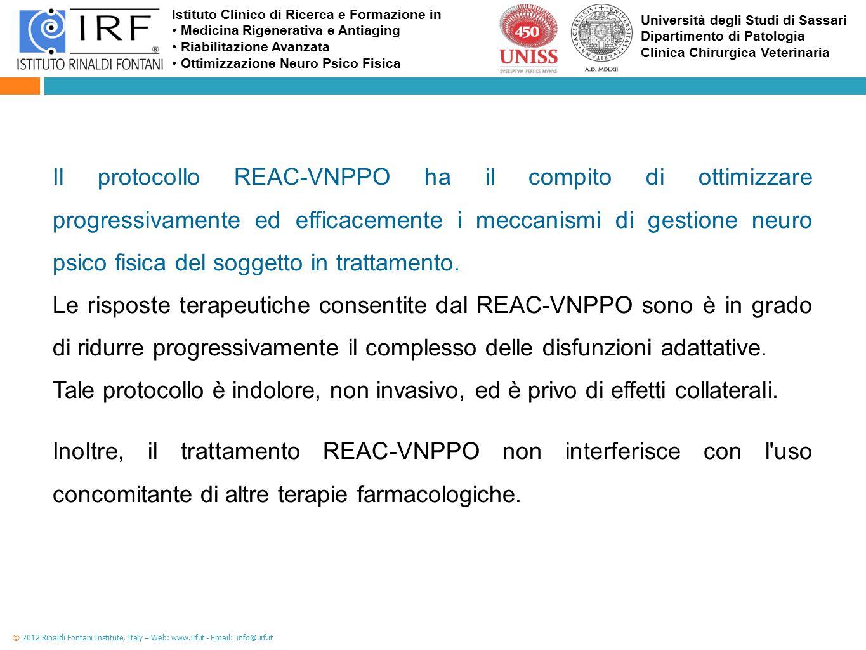 Il protocollo REAC-VNPPO ha il compito di ottimizzare progressivamente ed efficacemente i meccanismi di gestione neuro psico fisica del soggetto in trattamento.