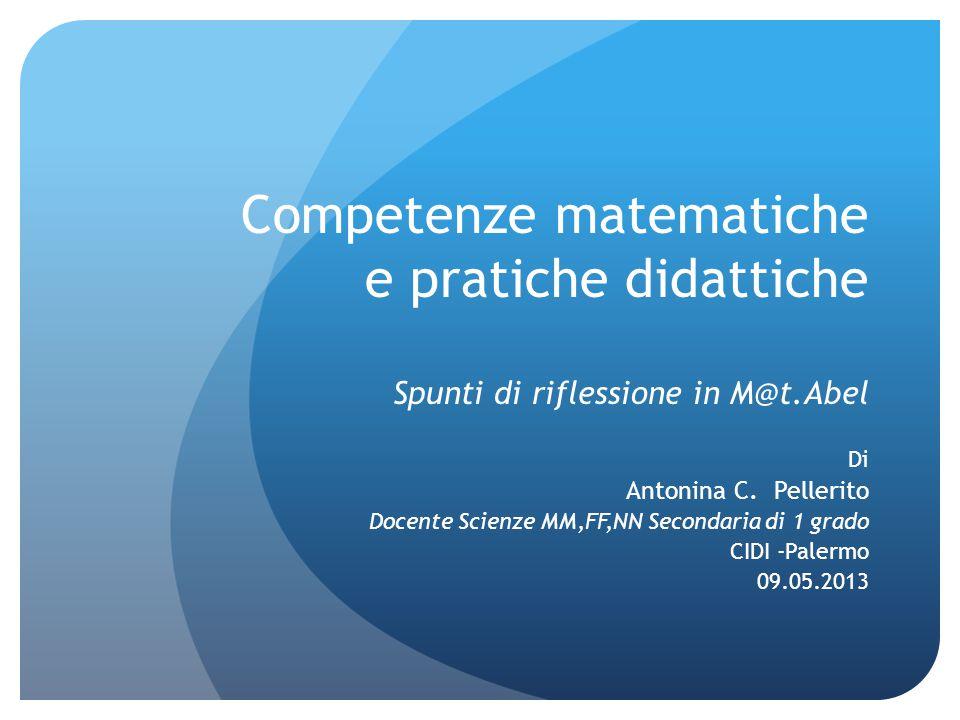 Competenze matematiche e pratiche didattiche Spunti di riflessione in M@t.Abel