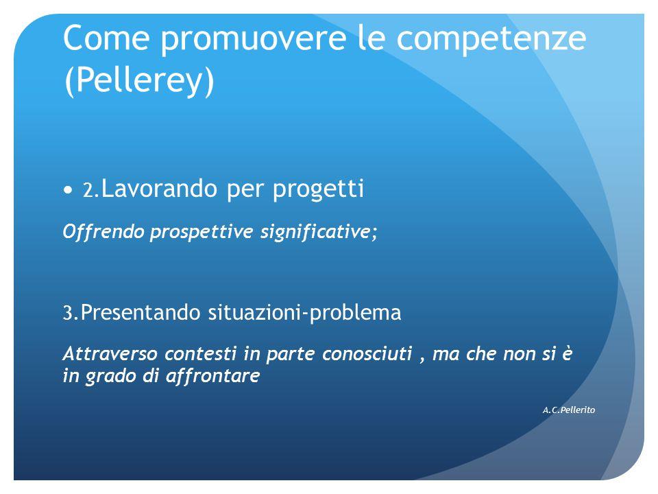 Come promuovere le competenze (Pellerey)