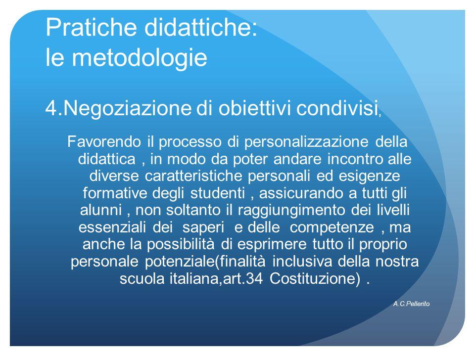 Pratiche didattiche: le metodologie