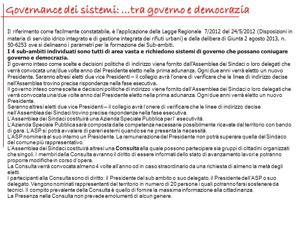 Governance dei sistemi: …tra governo e democrazia