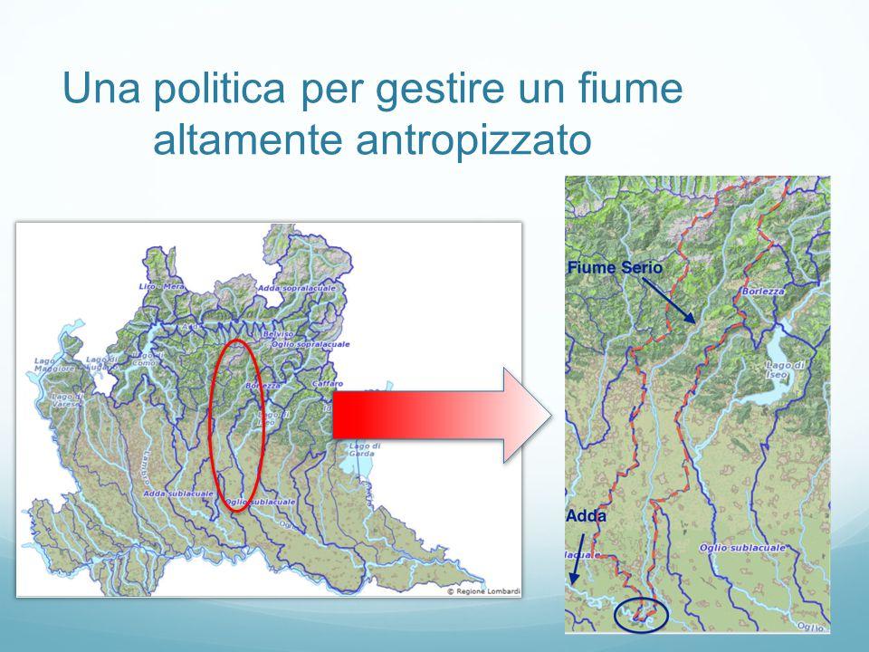 Una politica per gestire un fiume altamente antropizzato