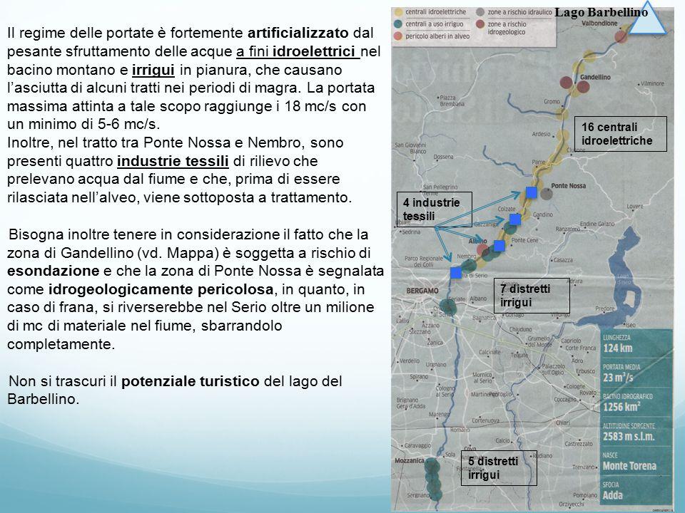 Non si trascuri il potenziale turistico del lago del Barbellino.