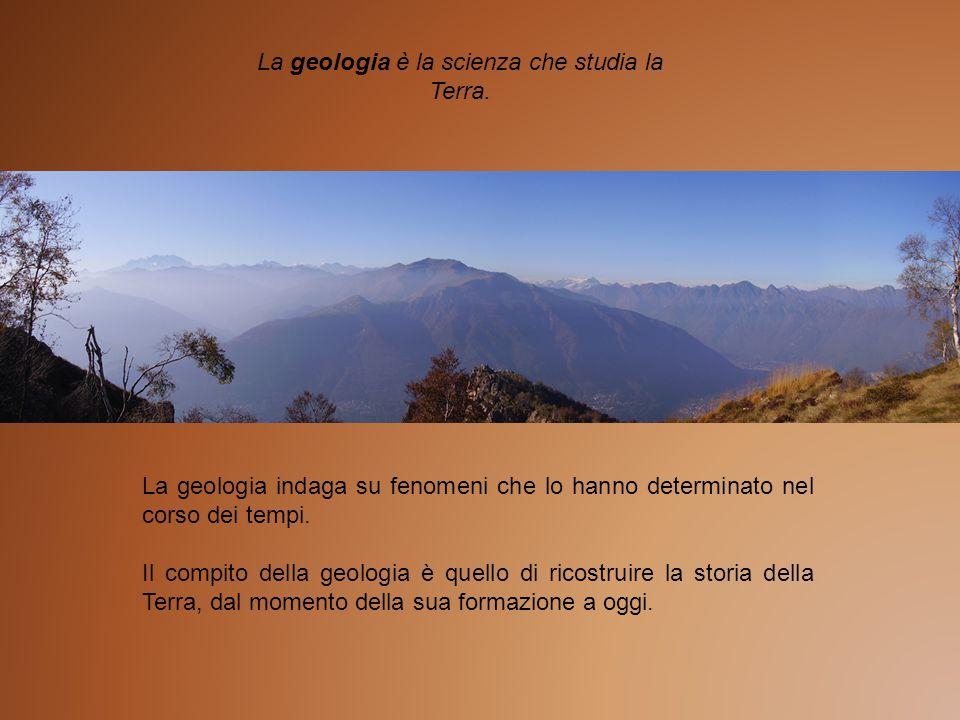 La geologia è la scienza che studia la Terra.