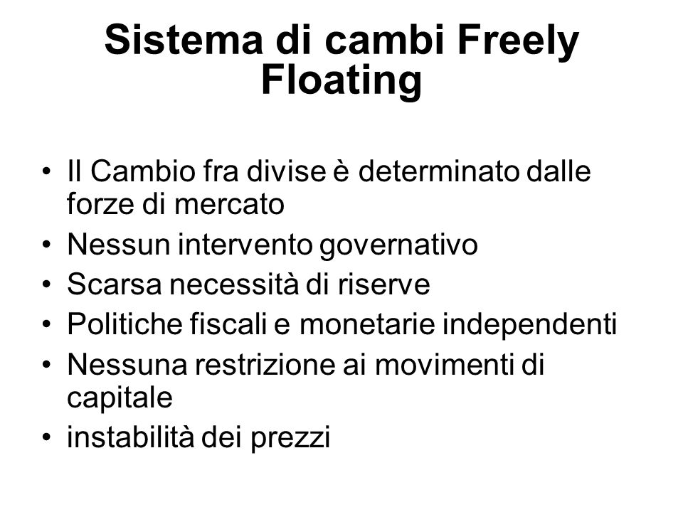 Sistema di cambi Freely Floating