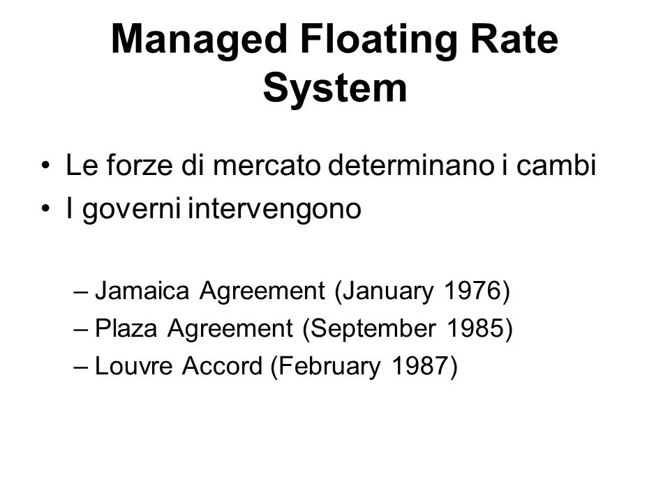 Managed Floating Rate System