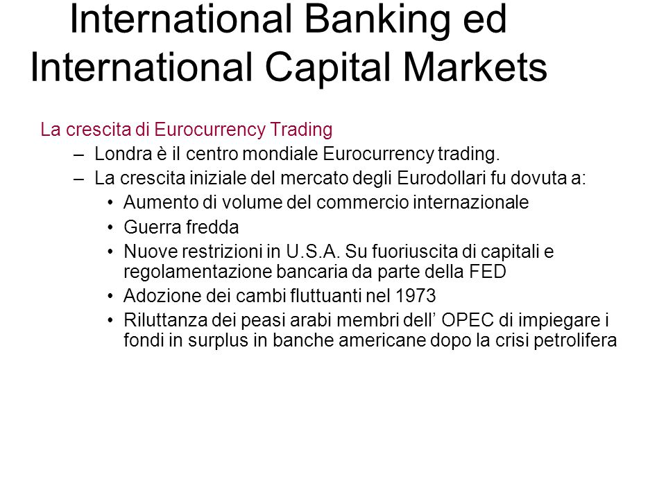 International Banking ed International Capital Markets