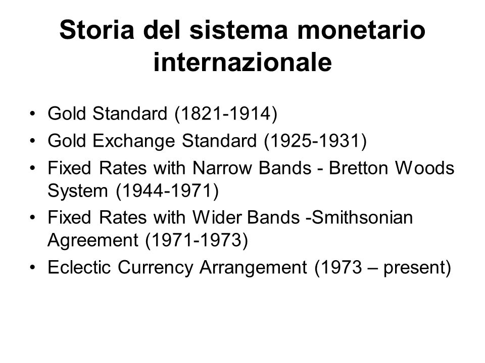 Storia del sistema monetario internazionale