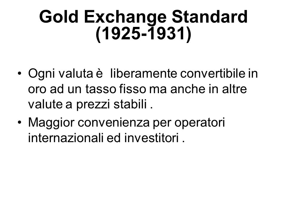 Gold Exchange Standard (1925-1931)