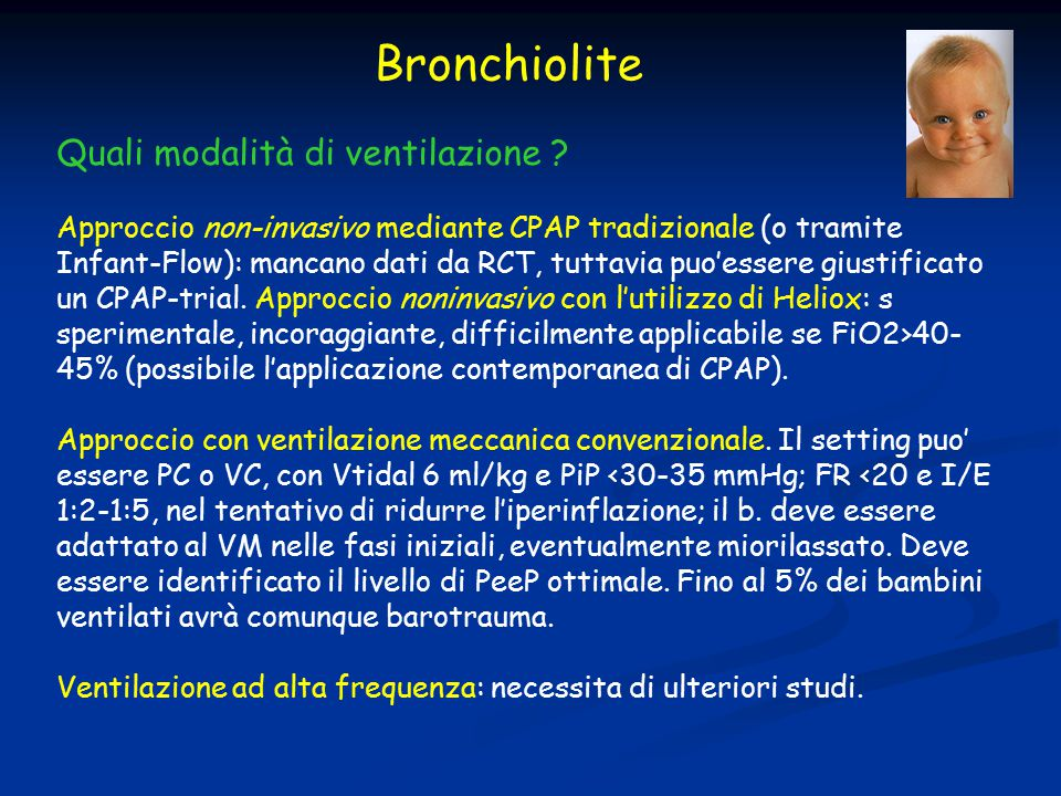 Bronchiolite Quali modalità di ventilazione