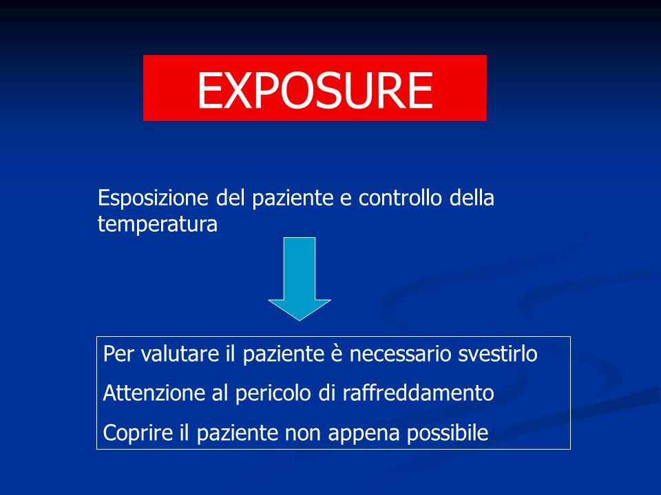 EXPOSURE Esposizione del paziente e controllo della temperatura