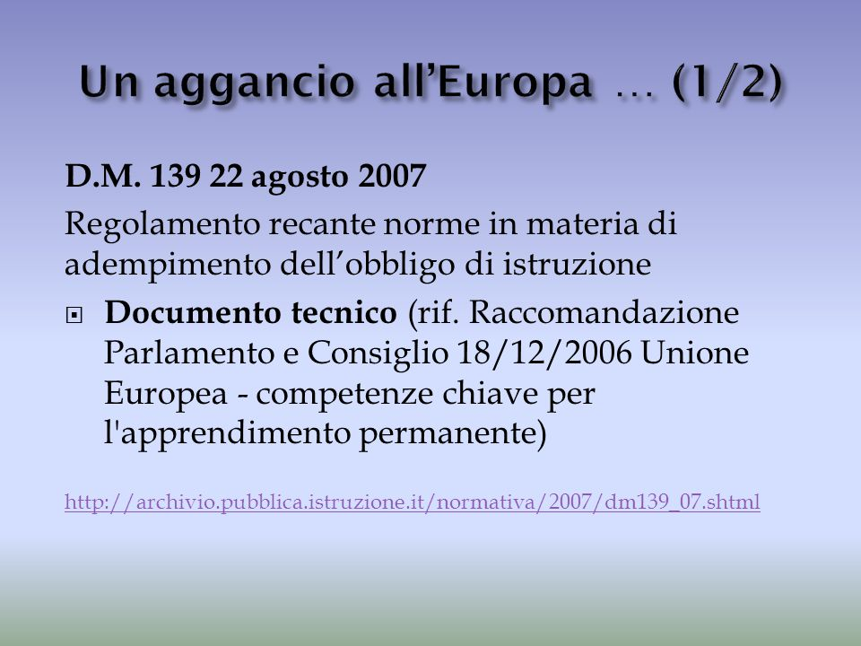 Un aggancio all'Europa … (1/2)
