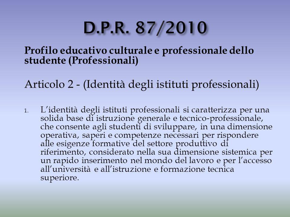 D.P.R. 87/2010 Articolo 2 - (Identità degli istituti professionali)