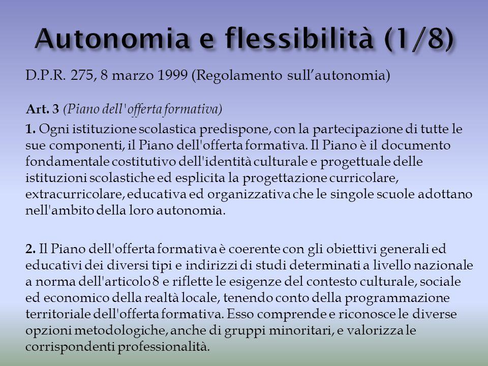 Autonomia e flessibilità (1/8)