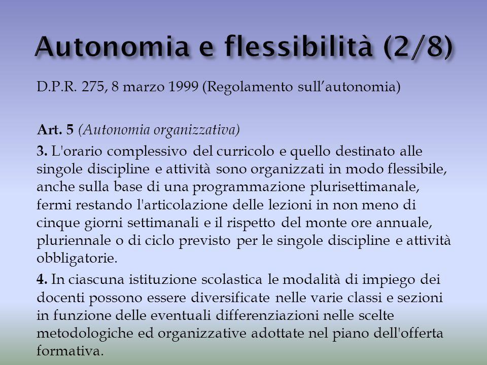 Autonomia e flessibilità (2/8)