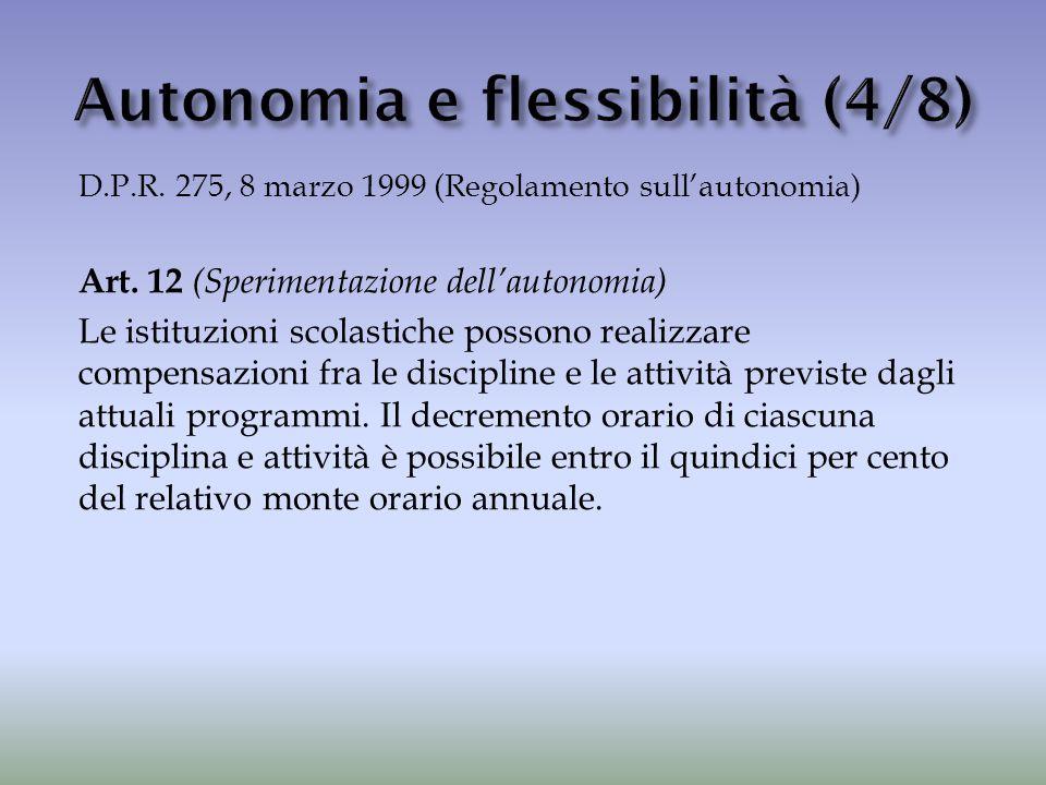 Autonomia e flessibilità (4/8)