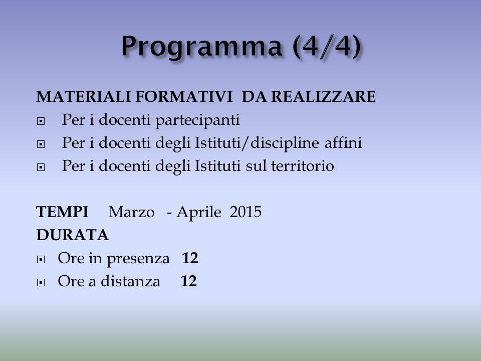 Programma (4/4) MATERIALI FORMATIVI DA REALIZZARE