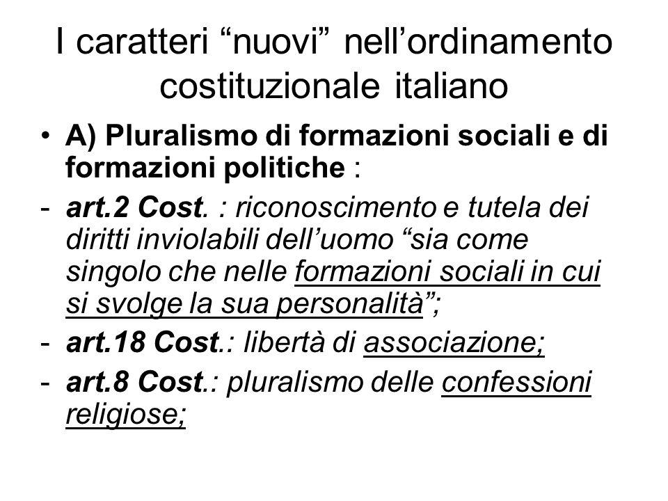 I caratteri nuovi nell'ordinamento costituzionale italiano